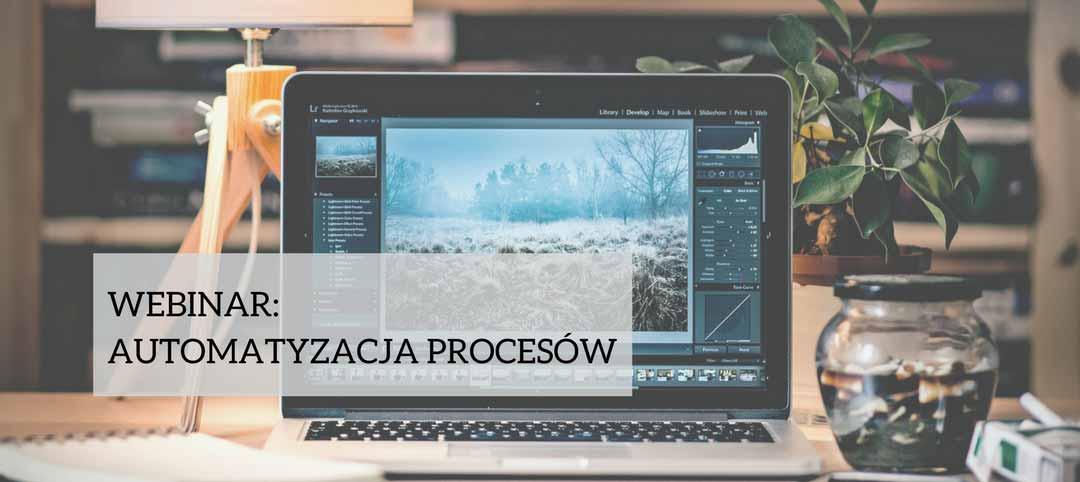Webinar o automatyzacji procesów