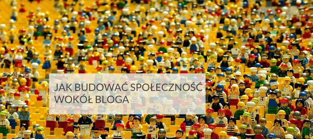 Jak budować społeczność wokół bloga