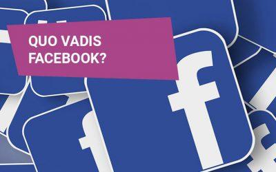 Quo vadis Facebook?