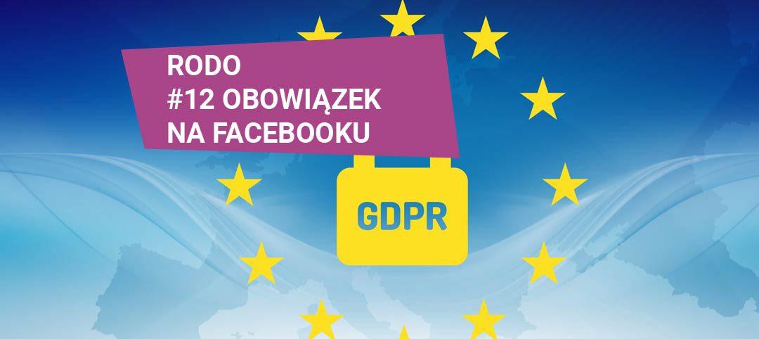 RODO – obowiązek administracyjny na Facebooku