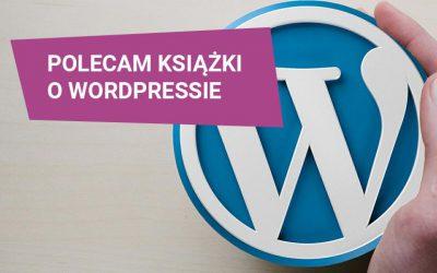 Godne polecenia książki o WordPressie