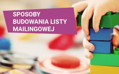 Sposoby budowania listy mailingowej
