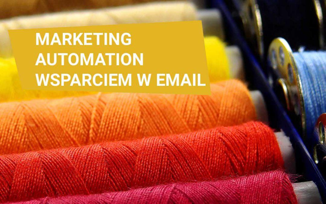 Marketing automation wsparciem w email marketingu